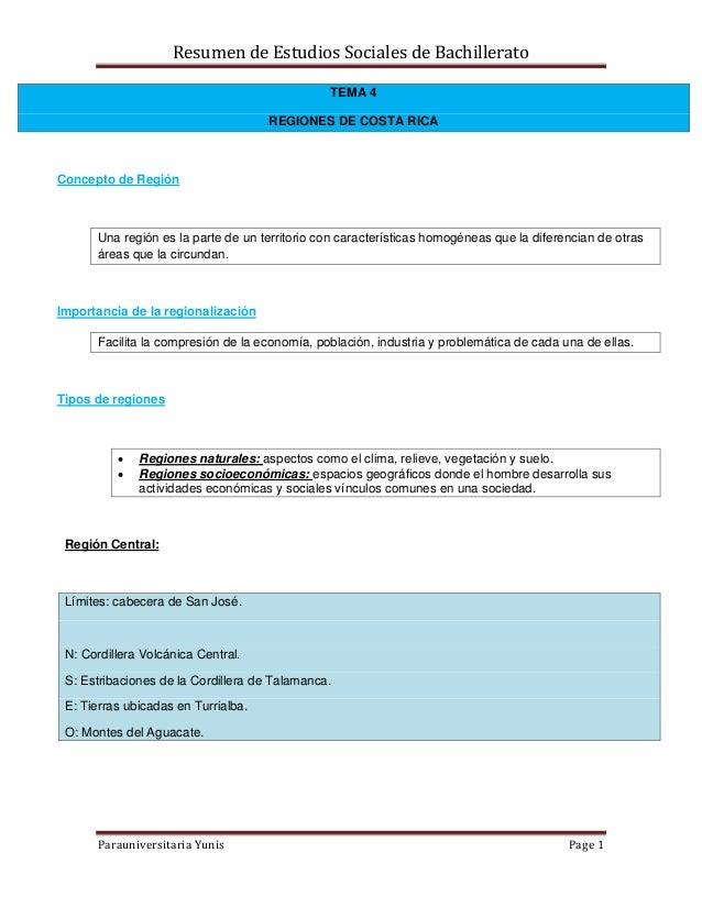 Resumen de Estudios Sociales de Bachillerato Parauniversitaria Yunis Page 1 TEMA 4 REGIONES DE COSTA RICA Concepto de Regi...