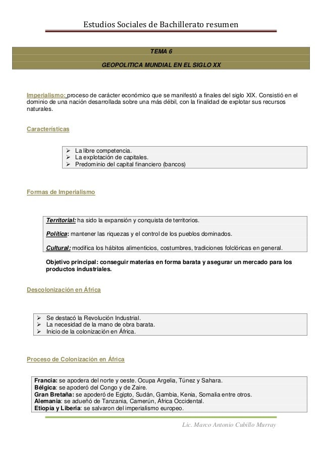 Estudios Sociales de Bachillerato resumenLic. Marco Antonio Cubillo MurrayTEMA 6GEOPOLITICA MUNDIAL EN EL SIGLO XXImperial...