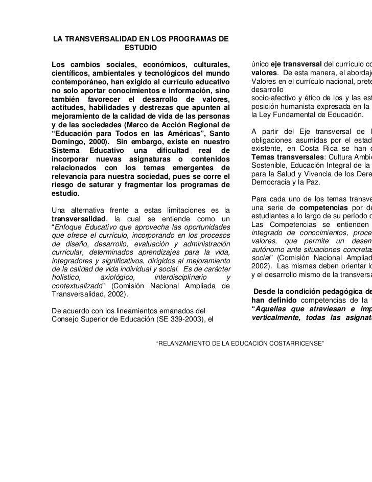 4LA TRANSVERSALIDAD EN LOS PROGRAMAS DE                ESTUDIOLos cambios sociales, económicos, culturales,               ...