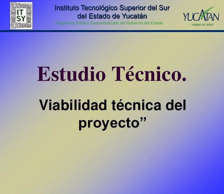 Instituto Tecnológico Superior del Sur           del Estado de Yucatán  Organismo Público Descentralizado del Gobierno del...
