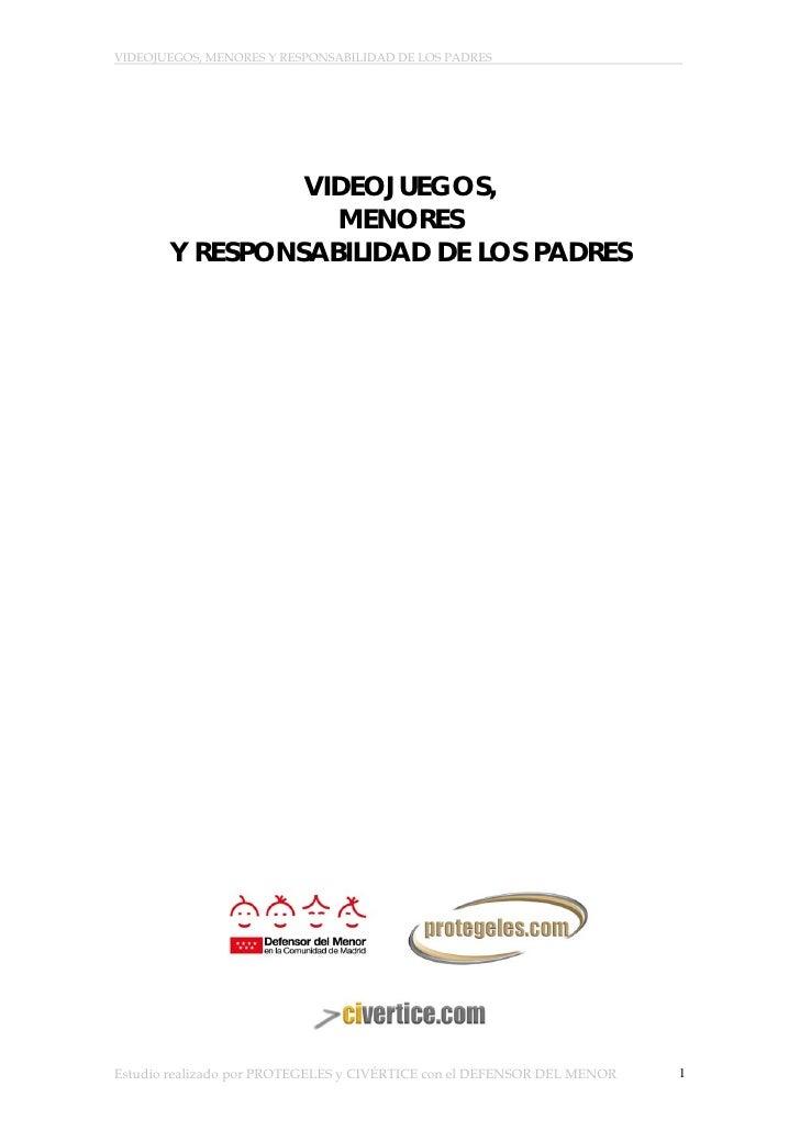 VIDEOJUEGOS, MENORES Y RESPONSABILIDAD DE LOS PADRES                     .                     VIDEOJUEGOS,               ...