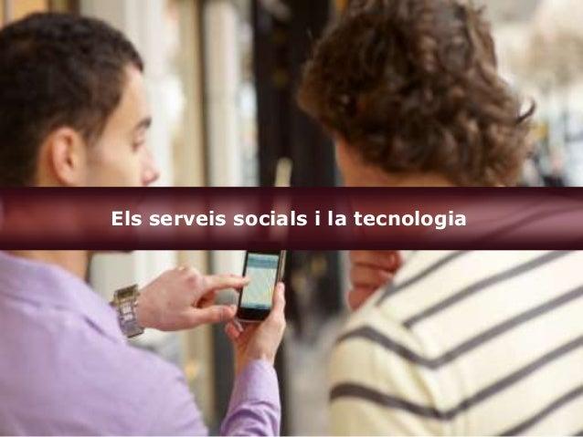 Els serveis socials i la tecnologia