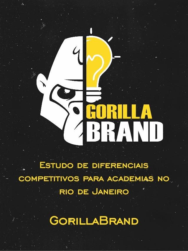 GorillaBrand Estudo de diferenciais competitivos para academias no rio de Janeiro