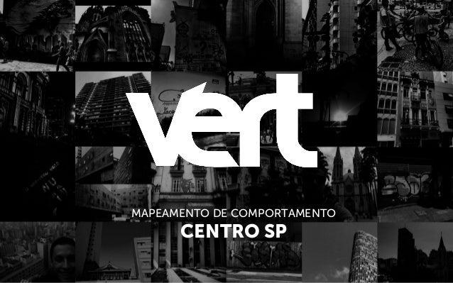 MAPEAMENTO DE COMPORTAMENTO CENTRO SP