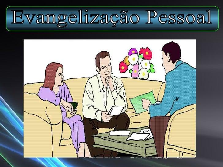 Evangelização Pessoal