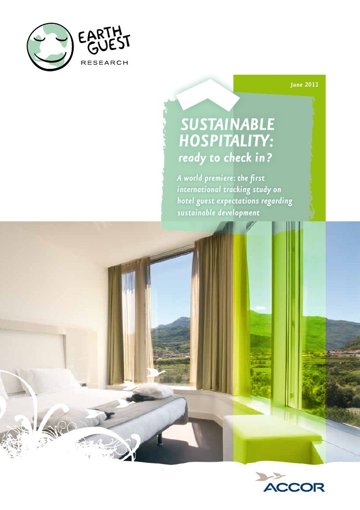 June 2011A world premiere: the firstinternational tracking study onhotel guest expectations regardingsustainable development