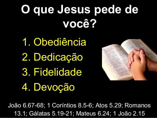 Princípio da Autoridade da Bíblia Mateus 22.29; 2 Pedro 1.20,21; 2 Timóteo 3.16; Salmos 119.105