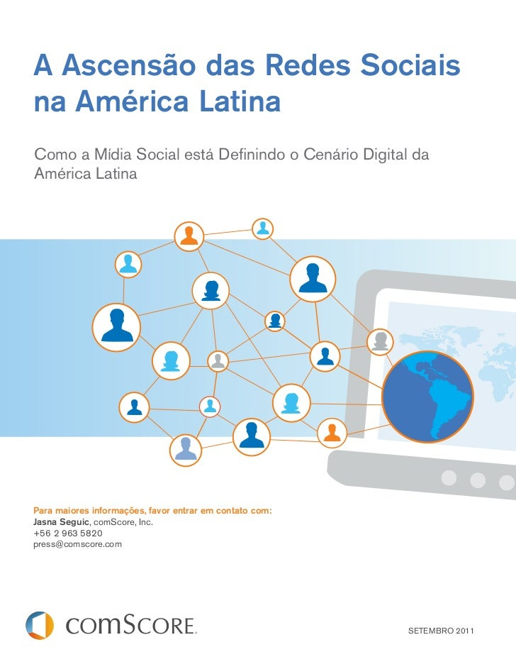 A Ascensão das Redes Sociaisna América LatinaComo a Mídia Social está Definindo o Cenário Digital daAmérica LatinaPara maio...