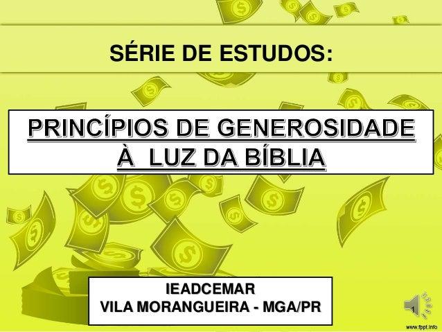 SÉRIE DE ESTUDOS:  IEADCEMAR VILA MORANGUEIRA - MGA/PR  1