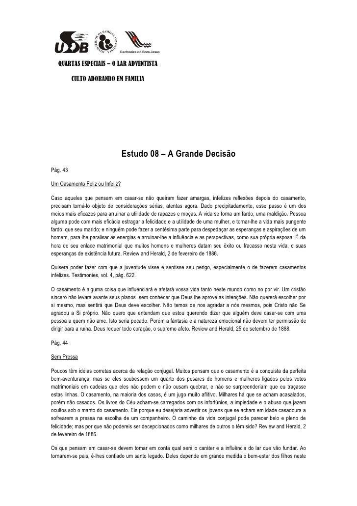 QUARTAS ESPECIAIS – O LAR ADVENTISTA          CULTO ADORANDO EM FAMILIA                                 Estudo 08 – A Gran...