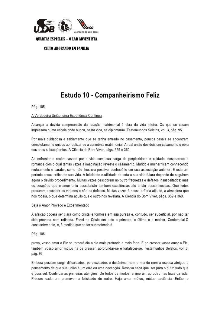 QUARTAS ESPECIAIS – O LAR ADVENTISTA        CULTO ADORANDO EM FAMILIA                   Estudo 10 - Companheirismo FelizPá...