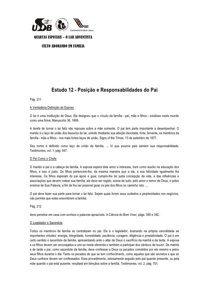 QUARTAS ESPECIAIS – O LAR ADVENTISTA           CULTO ADORANDO EM FAMILIA                Estudo 12 - Posição e Responsabili...