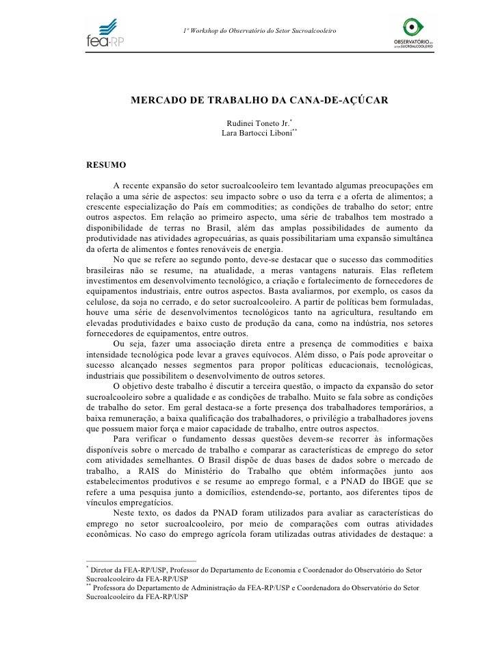 1º Workshop do Observatório do Setor Sucroalcooleiro                  MERCADO DE TRABALHO DA CANA-DE-AÇÚCAR               ...