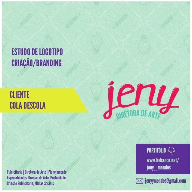 ESTUDO DE LOGOTIPO CRIAÇÃO/BRANDING CLIENTE COLA DESCOLA  PORTIFÓLIO Publicitária | Diretora de Arte | Planejamento Especi...
