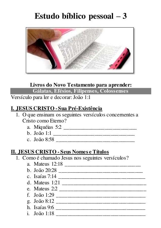 Estudo bíblico pessoal – 3 Livros do Novo Testamento para aprender: Gálatas, Efésios, Filipenses, Colossenses Versículo pa...