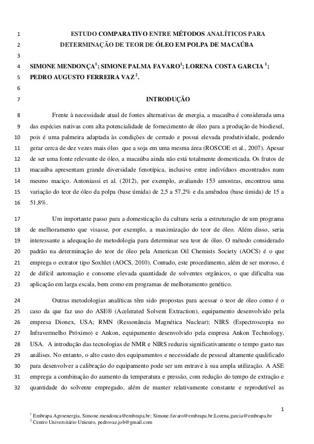 ESTUDO COMPARATIVO ENTRE MÉTODOS ANALÍTICOS PARA 1 DETERMINAÇÃO DE TEOR DE ÓLEO EMPOLPA DE MACAÚBA 2  3  SIMONE MENDONÇA1;...