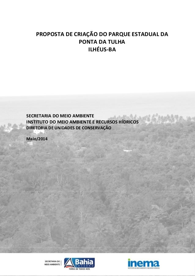 INEMA / Itaigara - Av. ACM, nº 357 - Itaigara - CEP 41.825-000 - Salvador - Bahia - Brasil - Tel. (71) 3116-3200 Fax. (71)...