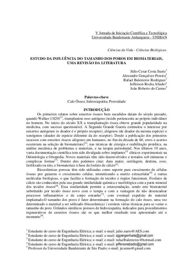 Estudo da influência do tamanho dos poros em biomateriais   issn 22386769
