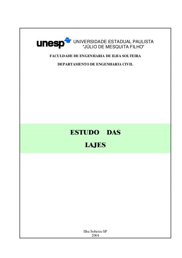 """UNIVERSIDADE ESTADUAL PAULISTA""""JÚLIO DE MESQUITA FILHO""""  FACULDADE DE ENGENHARIA DE ILHA SOLTEIRA  DEPARTAMENTO DE ENGENHA..."""