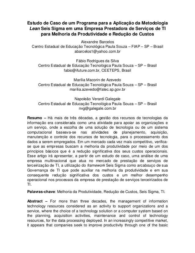 Estudo de Caso de um Programa para a Aplicação da Metodologia Lean Seis Sigma em uma Empresa Prestadora de Serviços de TI ...