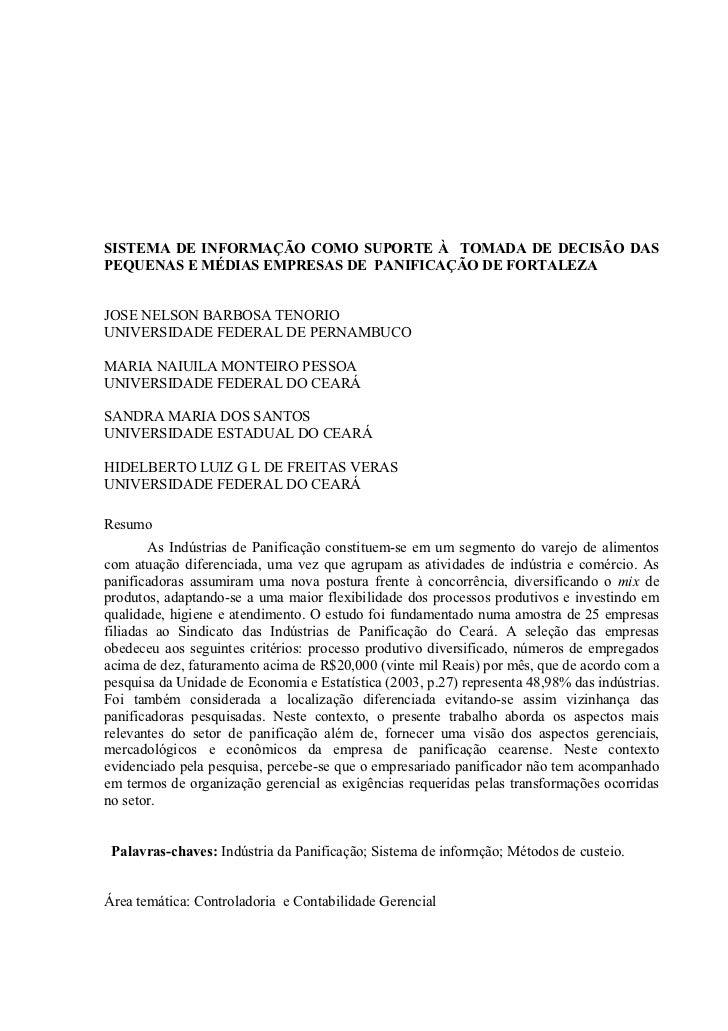 SISTEMA DE INFORMAÇÃO COMO SUPORTE À TOMADA DE DECISÃO DASPEQUENAS E MÉDIAS EMPRESAS DE PANIFICAÇÃO DE FORTALEZAJOSE NELSO...