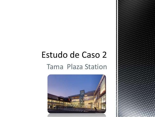 Tama Plaza Station