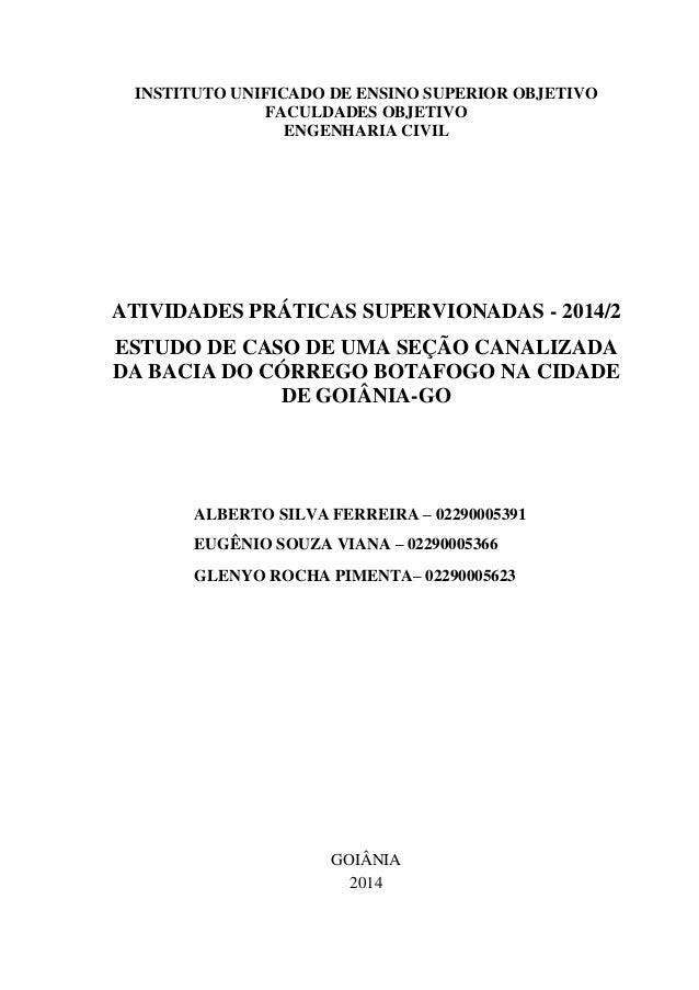 ii INSTITUTO UNIFICADO DE ENSINO SUPERIOR OBJETIVO FACULDADES OBJETIVO ENGENHARIA CIVIL ATIVIDADES PRÁTICAS SUPERVIONADAS ...