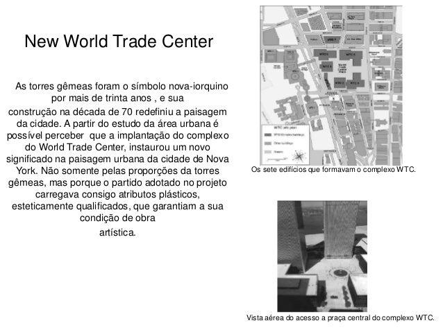 Estudo de caso new world trade center Slide 3