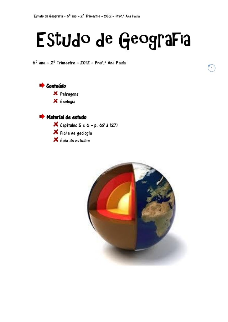 Estudo de Geografia - 6º ano – 2º Trimestre – 2012 – Prof.ª Ana Paula  Estudo de Geografia6º ano – 2º Trimestre – 2012 – P...