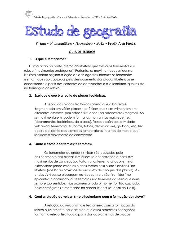 1      Estudo de geografia - 6º ano – 3º Trimestre – Novembro – 2012 – Prof.ª Ana Paula        6º ano – 3º Trimestre – Nov...