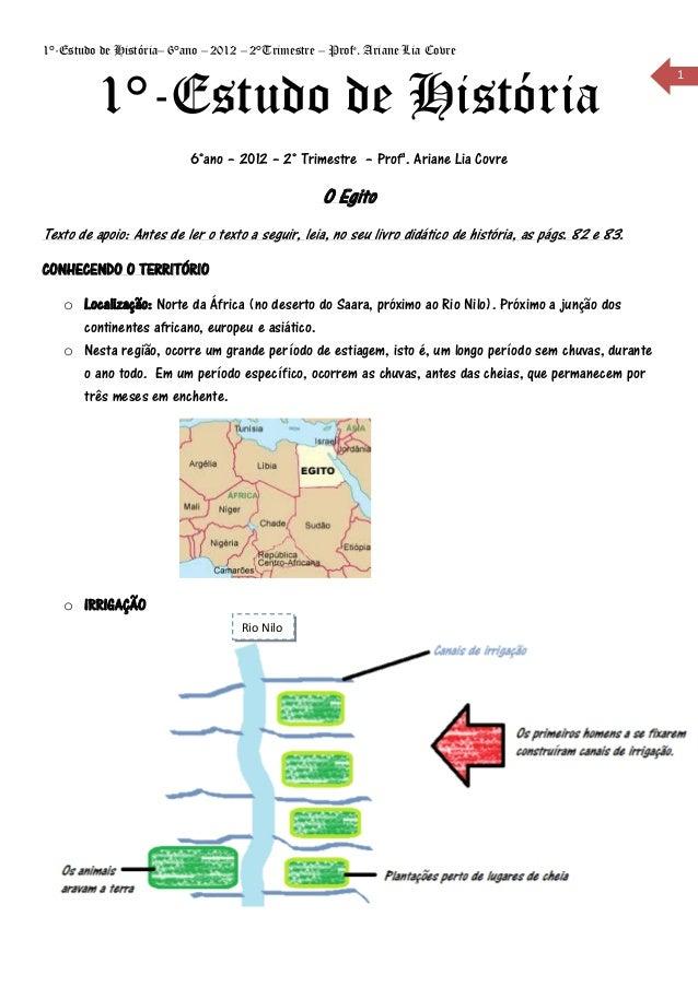 1°-Estudo de História– 6°ano – 2012 – 2°Trimestre – Profa. Ariane Lia Covre         1°-Estudo de História                 ...