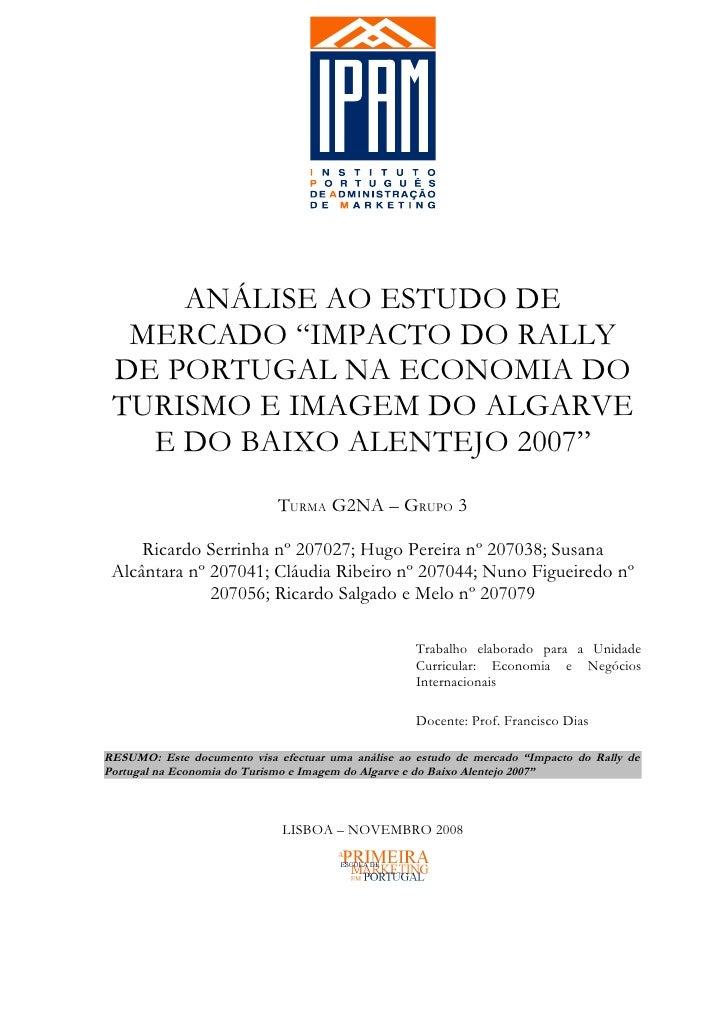 """ANÁLISE AO ESTUDO DE  MERCADO """"IMPACTO DO RALLY DE PORTUGAL NA ECONOMIA DO TURISMO E IMAGEM DO ALGARVE   E DO BAIXO ALENTE..."""
