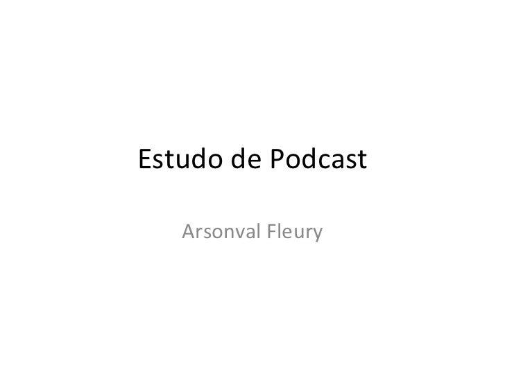 Estudo de Podcast Arsonval Fleury