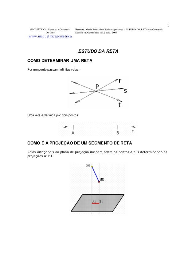 GEOMÉTRICA: Desenho e Geometria  On-Line  www.mat.uel.br/geometrica  Resumo. Maria Bernardete Barison apresenta o ESTUDO D...