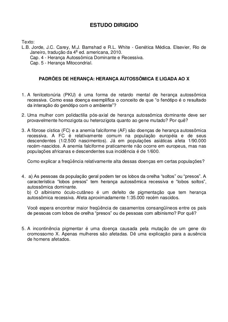 ESTUDO DIRIGIDOTexto:L.B. Jorde, J.C. Carey, M.J. Bamshad e R.L. White - Genética Médica. Elsevier, Rio de    Janeiro, tra...