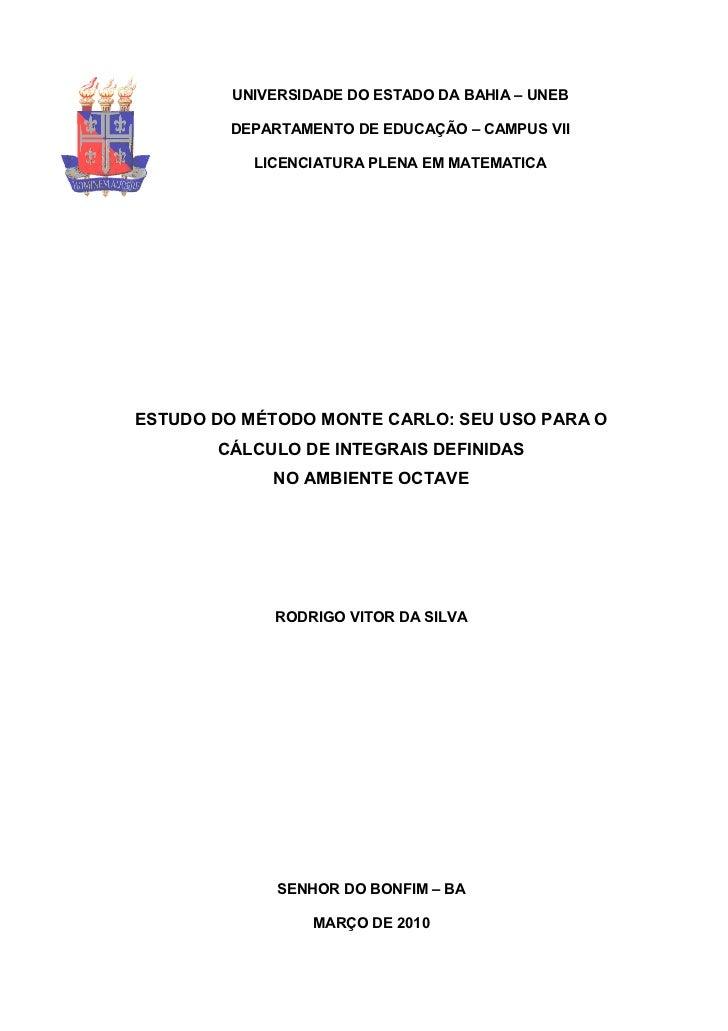 UNIVERSIDADE DO ESTADO DA BAHIA – UNEB        DEPARTAMENTO DE EDUCAÇÃO – CAMPUS VII           LICENCIATURA PLENA EM MATEMA...
