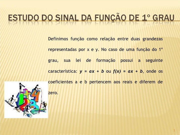 Definimos função como relação entre duas grandezasrepresentadas por x e y. No caso de uma função do 1ºgrau,   sua   lei   ...