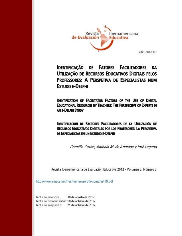 ISSN: 1989-0397 IDENTIFICAÇÃO DE FATORES FACILITADORES DA UTILIZAÇÃO DE RECURSOS EDUCATIVOS DIGITAIS PELOS PROFESSORES: A ...