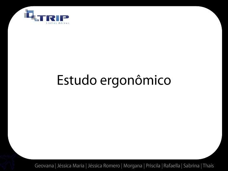 Estudo ergonômico<br />