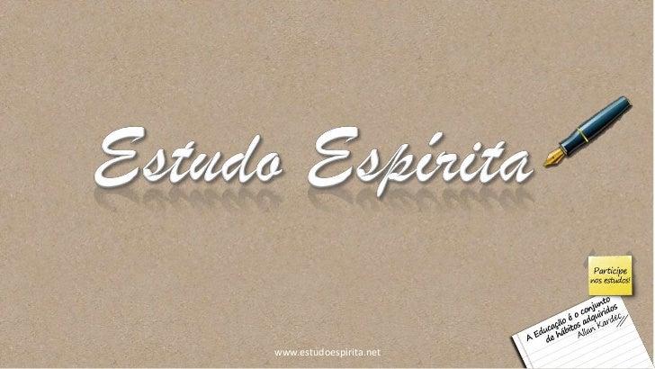 www.estudoespirita.net