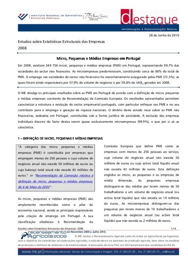 28 de Junho de 2010Estudos sobre Estatísticas Estruturais das Empresas2008                                Micro, Pequenas ...