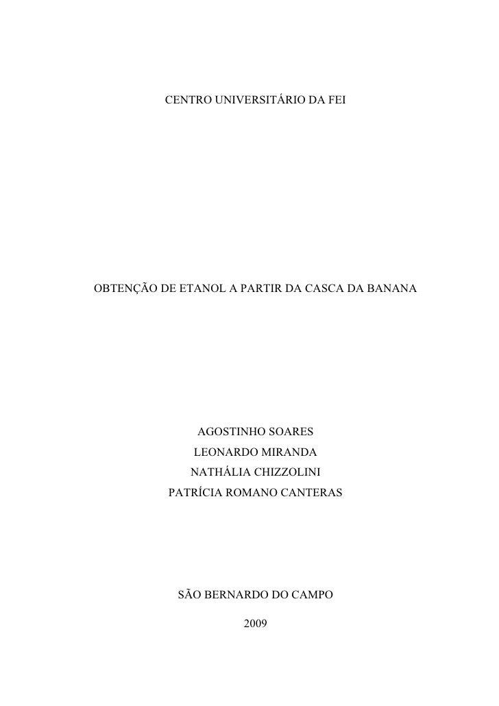 Obtenção de Etanol a partir da Casca de Banana