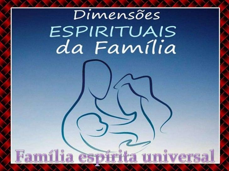 Família espírita universal<br />