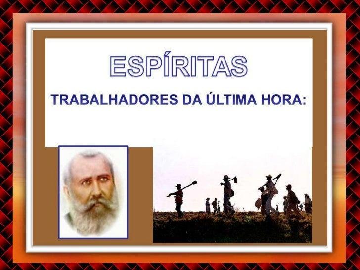 OS PARAMETROS DA FAMILIA ESPIRITA NA ERA DA TRANSICAO