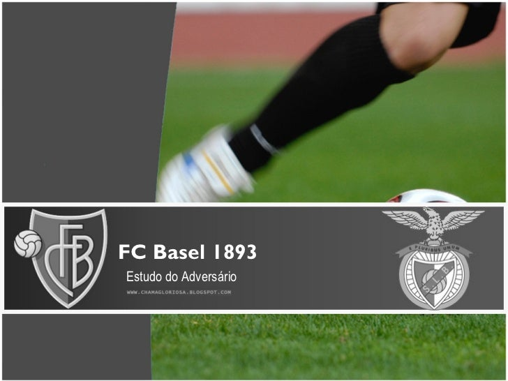 FC Basel 1893 Estudo do Adversário