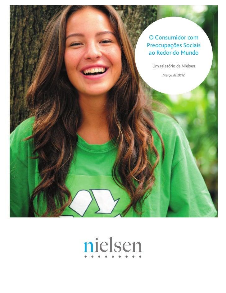 O A Nielsen Report    Consumidor com Preocupações Sociais    The Global,  ao Redor do MundoSocially-Conscious    Consumer ...