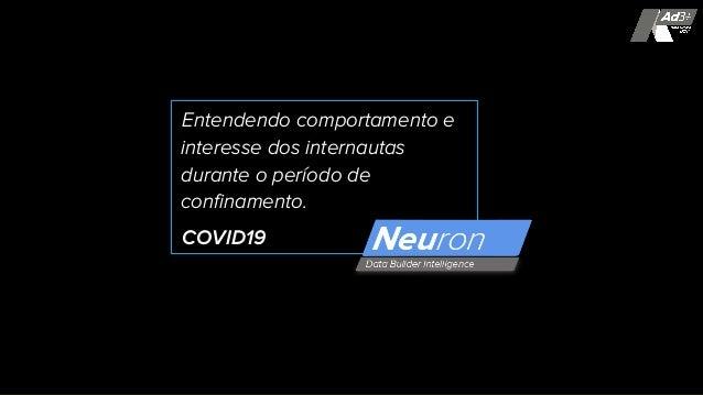 Entendendo comportamento e interesse dos internautas durante o período de confinamento. COVID19
