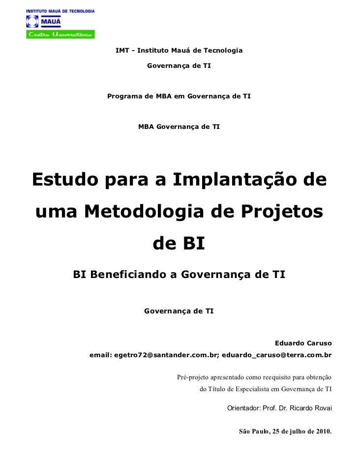 Estudo para a implantação de uma metodologia de projetos de bi v2 pp-entregue