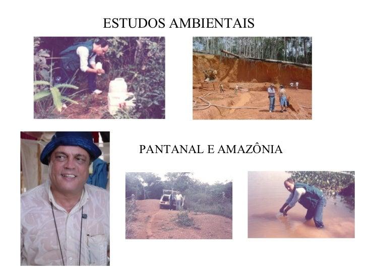 ESTUDOS AMBIENTAIS PANTANAL E AMAZÔNIA