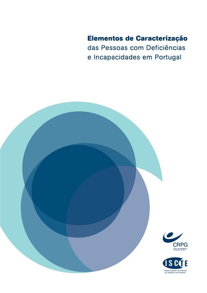 Ficha Técnica Título                          Elementos de Caracterização das Pessoas com Deficiências                     ...
